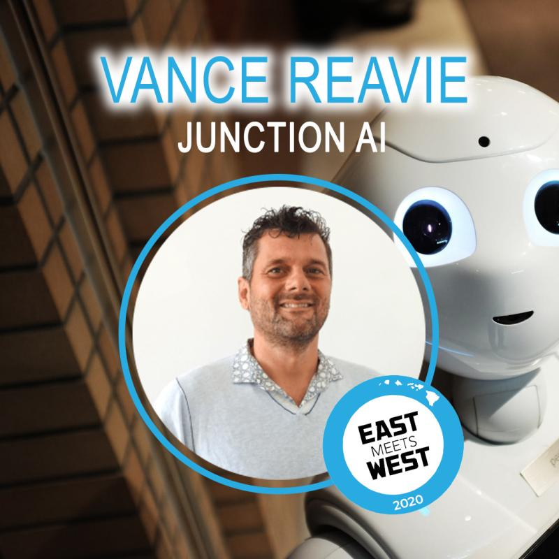 Vance Reavie, Junction AI East Meets West Speaker